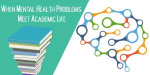 Mental Health During Academic Life 2